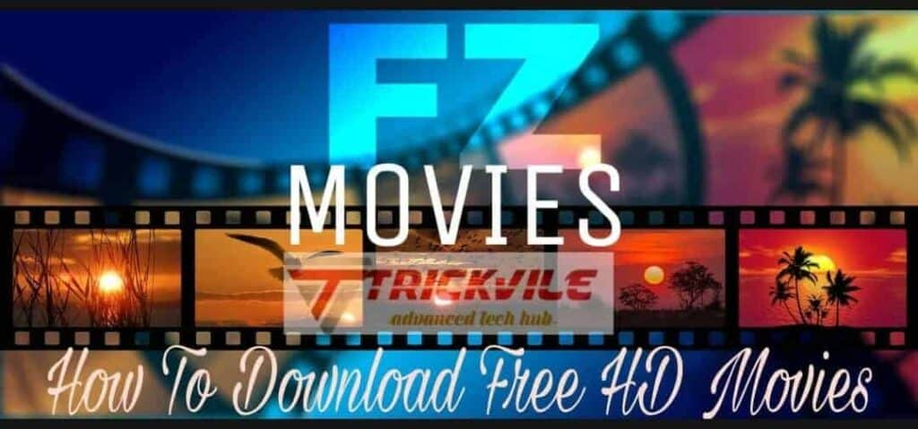 FZmovies 2019: Download Free Movies & Series - 3gp, mp4, HD