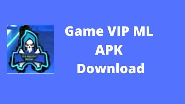 Game VIP ML apk 2021
